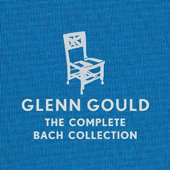Glenn Gould - The Complete Bach Collection