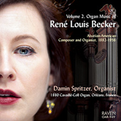 REN� LOUIS BECKER - Organ Music Vol. 2