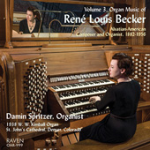 RENÉ LOUIS BECKER - Organ Music Vol. 3