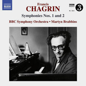 FRANCIS CHAGRIN - Symphonies Nos. 1 and 2