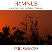 CARSON COOMAN - Hymnus: Music for Organ