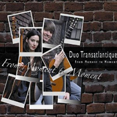 Duo Transatlantique - From Moment to Moment