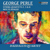GEORGE PERLE - String Quartets Vol. 1