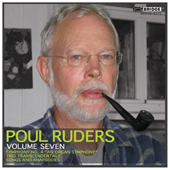 POUL RUDERS - Music of Poul Ruders Vol. 7