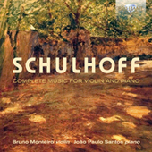 ERWIN SCHULHOFF - Complete Music for Violin and Piano